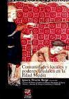 Comunidades locales y poderes feudales en la Edad Media (Biblioteca de Investigación)