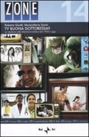Tv buona dottoressa? La medicina nella televisione italiana dal 1954 a oggi