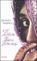Il sentiero dei sogni luminosi - Sanghera, Jasvinder