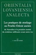 FRE-LES PRATIQUES DE STOCKAGE (Orientalia Lovaniensia Analecta, Band 190)