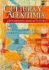 CULTURA Y ALEXITIMIA. ¿Cómo expresamos aquello que sentimos? (Psicologia, Psiquiatria, Psicoterapia)