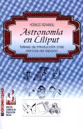 Tignanelli, H: Astronomia En Liliput: Talleres De Introducci: Talleres de Introduccion A las Ciencias del Espacio