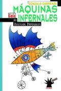Maquinas Infernales: Guia de Inventos Imposibles