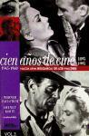 Volumen 3. 1945-1960. Hacia una búsqueda de los valores (Cien años de cine. Una historia del cine en cien películas.)