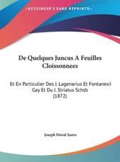 de Quelques Juncus a Feuilles Cloissonnees - Joseph Duval-Jouve