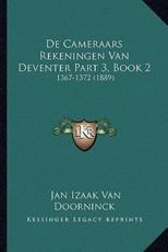 de Cameraars Rekeningen Van Deventer Part 3, Book 2 - Jan Izaak Van Doorninck