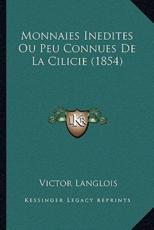 Monnaies Inedites Ou Peu Connues de La Cilicie (1854) - Victor Langlois