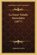 La Soeur Natalie Narischkin (1877) - Augustus Craven