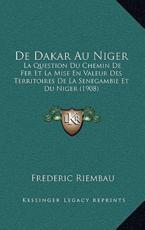 de Dakar Au Niger - Frederic Riembau