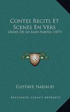 Contes Recits Et Scenes En Vers - Gustave Nadaud