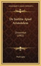 de Justitia Apud Aristotelem - Paul Lapie