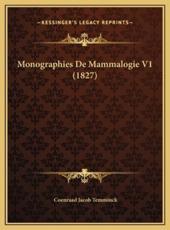 Monographies de Mammalogie V1 (1827) - Coenraad Jacob Temminck