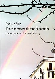 L'Enchantement De Tant De Mondes - Ornella Rota
