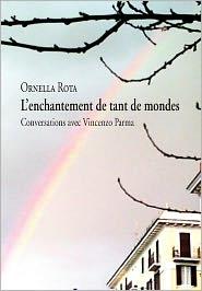 L'Enchantement De Tant De Mondes - Ornella Rota
