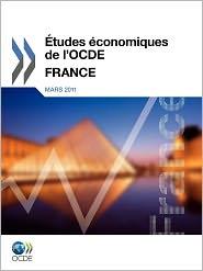 tudes conomiques de l'OCDE: France 2011 - OECD Publishing