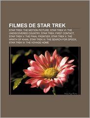 Filmes de Star Trek: Star Trek: The Motion Picture, Star Trek VI: The Undiscovered Country, Star Trek: First Contact - Fonte Wikipedia