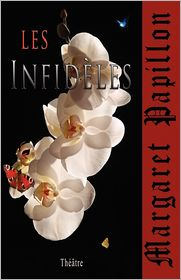 Les Infideles: Infidelites Etc. - Margaret Papillon