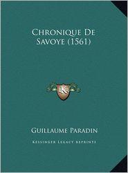 Chronique De Savoye (1561) - Guillaume Paradin