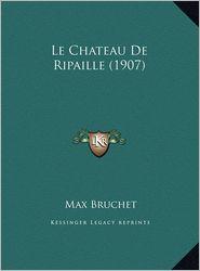 Le Chateau de Ripaille (1907) Le Chateau de Ripaille (1907)