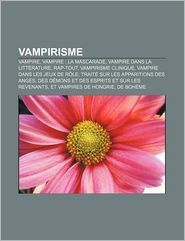 Vampirisme - Source Wikipedia, Livres Groupe (Editor)