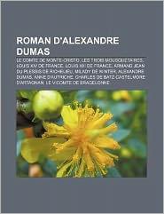 Roman D'Alexandre Dumas - Livres Groupe (Editor)