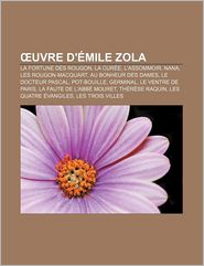 Uvre D' Mile Zola - Source Wikipedia, Livres Groupe (Editor)