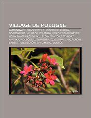 Village De Pologne - Source Wikipedia, Livres Groupe (Editor)