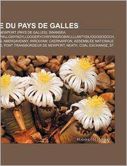 Ville Du Pays De Galles - Source Wikipedia, Livres Groupe (Editor)
