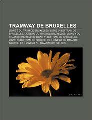 Tramway De Bruxelles - Source Wikipedia, Livres Groupe (Editor)