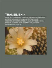 Transilien N - Source Wikipedia, Livres Groupe (Editor)