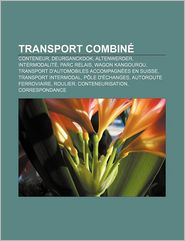 Transport Combin - Source Wikipedia, Livres Groupe (Editor)