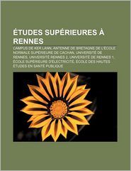 Tudes Sup Rieures Rennes - Source Wikipedia, Livres Groupe (Editor)