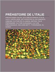 Pr Histoire De L'Italie - Source Wikipedia, Livres Groupe (Editor)