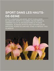 Sport Dans Les Hauts-De-Seine - Source Wikipedia, Livres Groupe (Editor)
