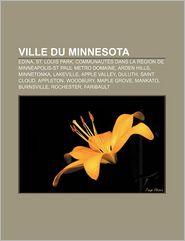 Ville Du Minnesota - Source Wikipedia, Livres Groupe (Editor)