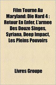 Film Tourn Au Maryland - Livres Groupe (Editor)