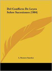 Del Conflicto De Leyes Sobre Sucesiones (1904) - L. Romero Sanchez