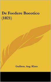 De Foedere Boeotico (1821) - Guiliem. Aug. Klutz