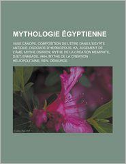 Mythologie Gyptienne - Livres Groupe (Editor)