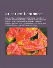 Naissance Colombes - Source Wikipedia, Livres Groupe (Editor)