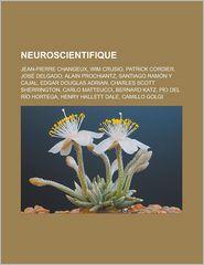 Neuroscientifique - Source Wikipedia, Livres Groupe (Editor)