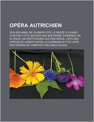 Op Ra Autrichien - Source Wikipedia, Livres Groupe (Editor)