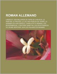 Roman Allemand - Source Wikipedia, Livres Groupe (Editor)