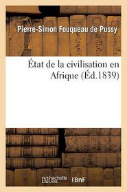 tat de la civilisation en Afrique