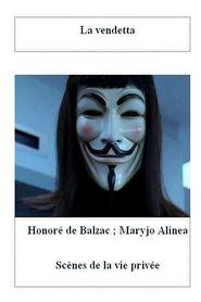 La Vendetta: Scenes de La Vie Privee (Paperback)