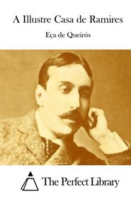 A Illustre Casa de Ramires Eca de Queiros Author