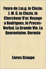 Uvre De J.M.G. Le Cl Zio - Livres Groupe (Editor)