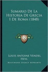Sumario de La Historia de Grecia I de Roma (1848)