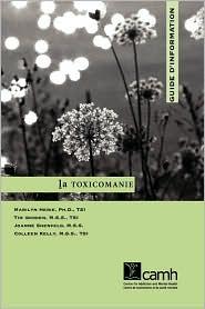La Toxicomanie - Marilyn Herie, Tim Godden, Joanne Schenfeld