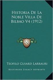 Historia de La Noble Villa de Bilbao V4 (1912)